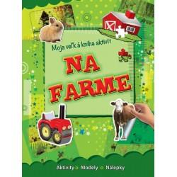 Moja veľká kniha aktivít- na farme