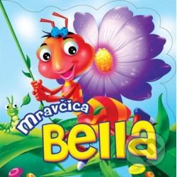 Mravčica Bella
