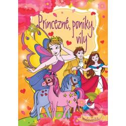 Princezné, poníky, víly